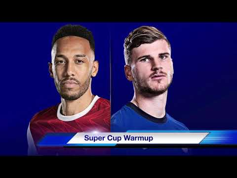 ARSENAL VS CHELSEA (FRIENDLY PREVIEW) ~ WARMUP FOR UEFA SUPER CUP ~ CHELSEA MUST BEAT ARSENAL