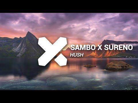 Sambo x Sureno - Hush