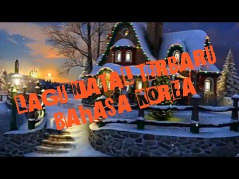 LAGU NATAL TERBARU KOREA 2019 'Merry Christmas 2019.