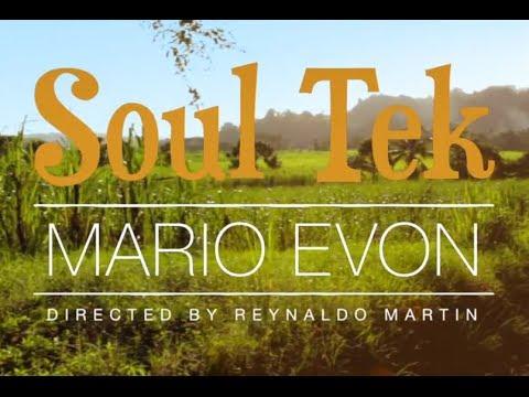 Soul Tek - Mario Evon (Official Music Video)