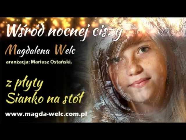 Wsród nocnej ciszy - Magda Welc, kolędy i pastorałki