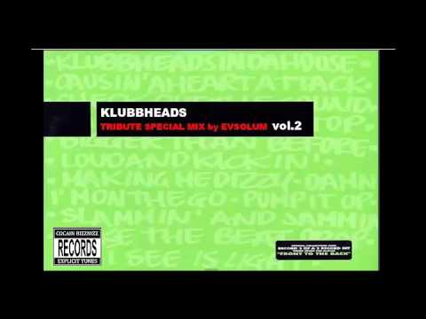 Evsolum - Klubbheads Tribute Mix Vol.2 (Old School Tribute)
