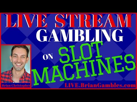 ✦✦LIVE STREAM Gambling on Slot Machines✦✦ Watch Brian Christopher play LIVE at a Casino!