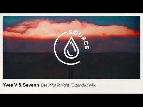 Yves V & Sevenn - Beautiful Tonight (Extended Mix)