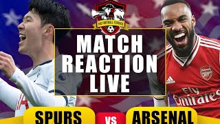 Tottenham 2-1 Arsenal Match Reaction Show | North London Derby