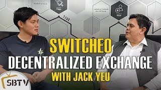 Jack Yeu - Trade Cryptos Securely With Switcheo Decentralized Exchange Peer-to-Peer
