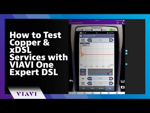 How to test copper and xDSL Services with VIAVI One Expert DSL (ONX-580)