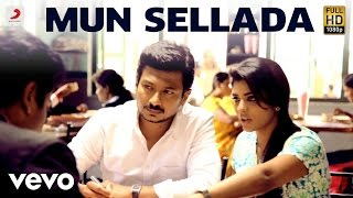 Download Hindi Video Songs - Manithan - Mun Sellada Video | Udhayanidhi | Santhosh Narayanan