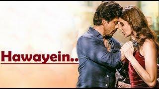 Gambar cover Hawayein | Arijit Singh | Jab Harry Met Sejal | Anushka Sharma | Shah Rukh Khan | Pritam | Lyrical