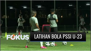 Jelang Laga Uji Coba, Timnas U-23 Latihan di Stadion Madya GBK   Fokus