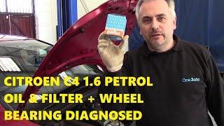 Video 2006 Citroen C4 1.6 Petrol Oil & Filter + Wheel Brg Diagnosed download MP3, 3GP, MP4, WEBM, AVI, FLV Juli 2018