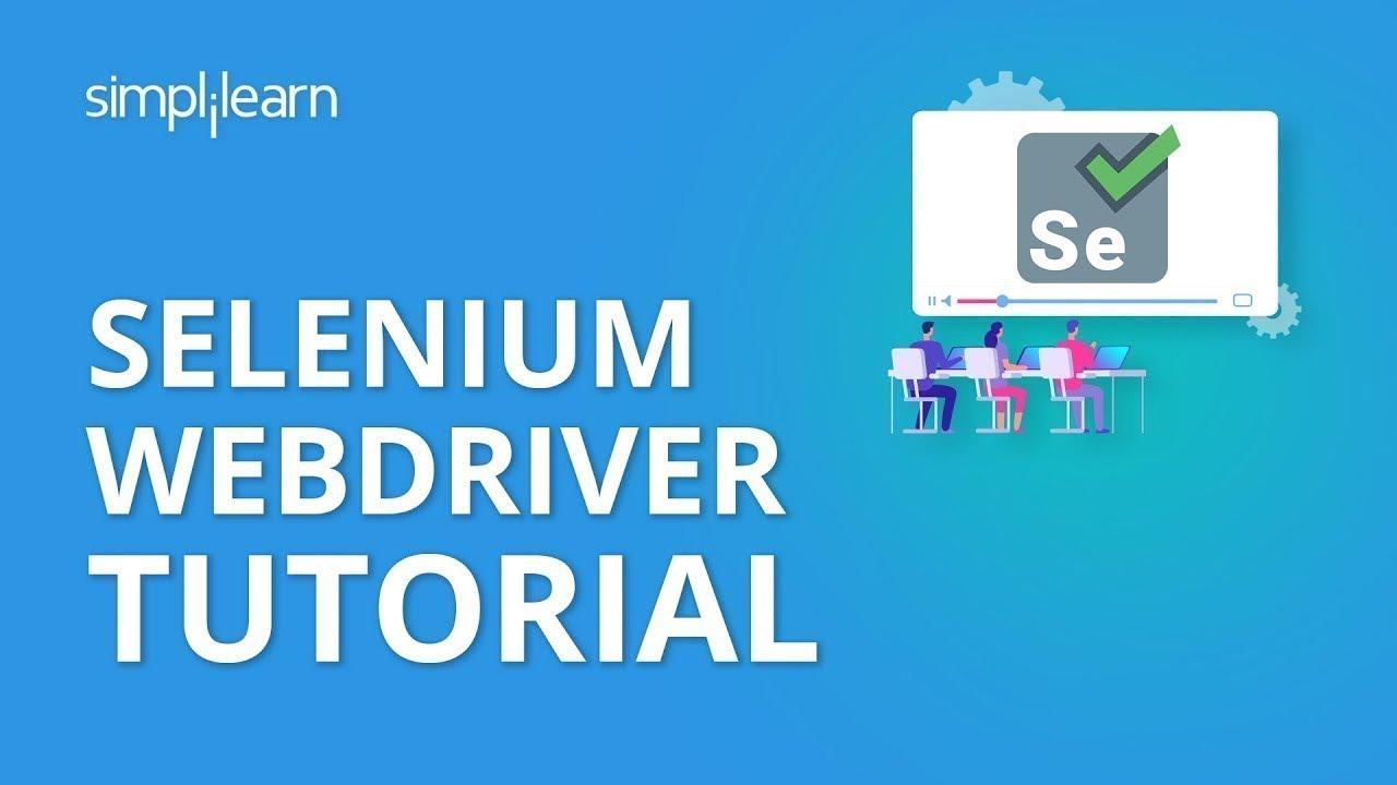 Download Selenium Tutorial For Beginners | Selenium WebDriver Tutorial | Selenium | Simplilearn