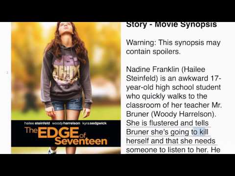 The Edge Of Seventeen Story - Synopsis