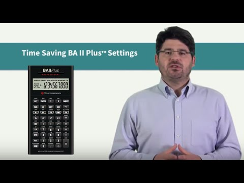 Time Saving Tips For The BAII Plus™ Calculator