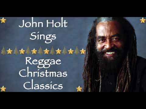 Christmas Songs We Love || John Holt Sings Reggae Christmas Classics / Merry Christmas 2020