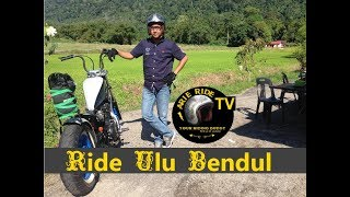 Arie Ride TV :: Ride Ulu Bendul