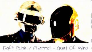 Daft Punk & Pharrell Williams - Gust Of Wind