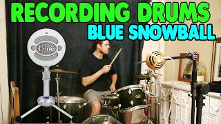 Recording Drums with the Blue Snowball Microphone