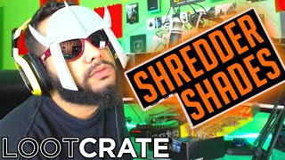 Loot Crate | Them Shredder Shades Tho!