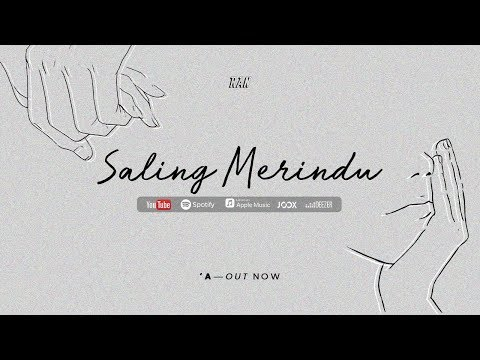 Download RAN | Saling Merindu  Audio — 'A Mp4 baru