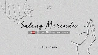 RAN | Saling Merindu (Official Audio) — 'A