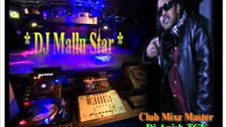 DJ MALLU DJ ANISH TECHNO CLUB REMIX