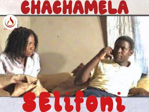 Download Chachamela Selifoni