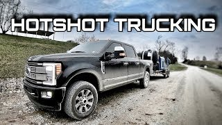 HOT SHOT TRUCKING - A day in the life