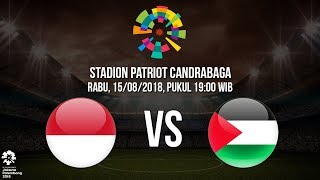 Download Video Jadwal Pertandingan Timnas U-23 Indonesia Kontra Palestina di Asian Games 2018 MP3 3GP MP4