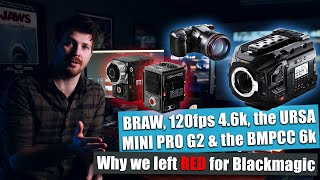Why we left RED cinema cameras for the BMD Ursa Mini Pro G2 and the BMPCC 6k