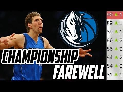 CHAMPIONSHIP FAREWELL! Rebuilding the Dallas Mavericks! NBA 2K18