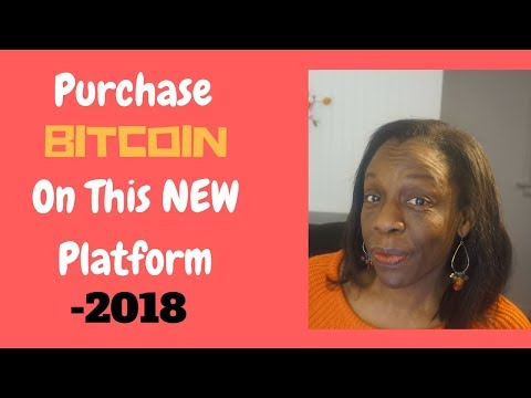 Purchase Bitcoin On This New Platform - 2018