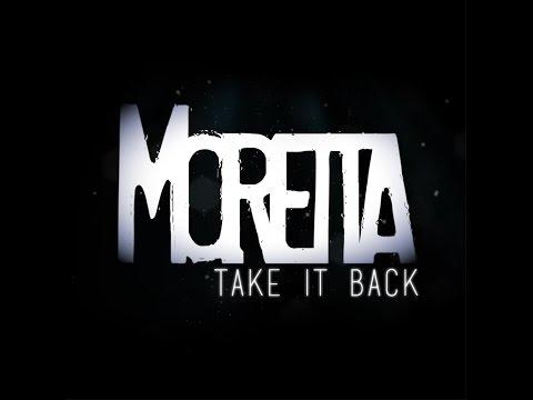 Moretta- Take It Back (Audio Stream)