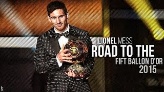 Messi 10hd present : lionel ● road to the fifth ballon d'or | 2015 1080p hd i really wanna thanks one of my best friends (maestro 11i) for helping me a...