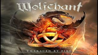 Wolfchant - Embraced by Fire |2013|