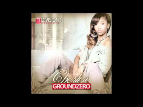 "009-010 GROUNDZERO: ""Love You Right"" - Cherlise ft. Lil Wayne"