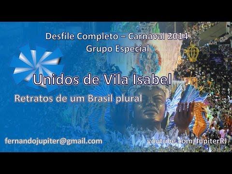 Desfile Completo Carnaval 2014 - Unidos de Vila Isabel