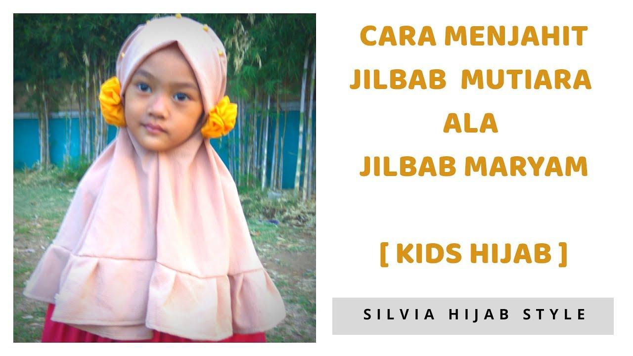 How To Sew Hijab For Kids Cara Menjahit Jilbab Anak Balita Pom Pom
