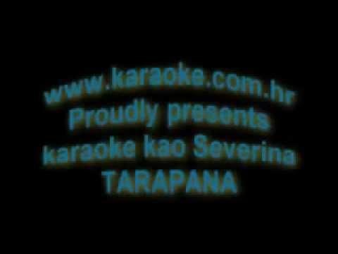 Severina Tarapana 2013 - Karaoke (Citaj Opis)