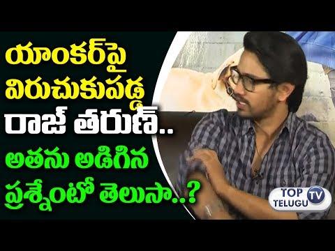 Hero Raj Tarun Fires on Anchor | Hebah Patel | Andhhagadu | Raj Tarun Interview | Top Telugu TV