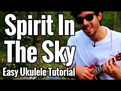 Spirit In The Sky - Ukulele Tutorial With Play Along - Norman Greenbaum