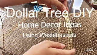 DOLLAR TREE DIY AMAZING HOME DECOR IDEAS USING WASTEBASKETS