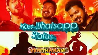 Verithanam ThalapathyVijay ARRahman Bigil Verithanam Tamil Whatsapp Status Thalapathy Vijay
