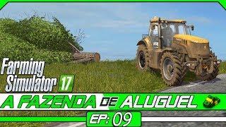 REMOVENDO TODAS AS ÁRVORES DAS LAVOURAS! | FARMING SIMULATOR 17 #09 | PT-BR |