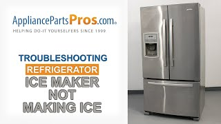 Refrigerator Ice Maker Not Working  Top 3 Reasons & Fixes  Kenmore, Whirlpool, Frigidaire & more