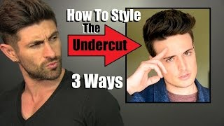 How To Style An Undercut 3 Ways | A Blumaan Hair Tutorial
