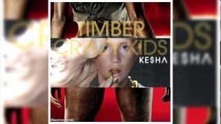 Ke$ha | Timber (Solo Version) | Crazy Kids Mashup