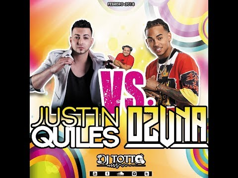 DJ TOTTO - J QUILES VS  OZUNA FEB 2018