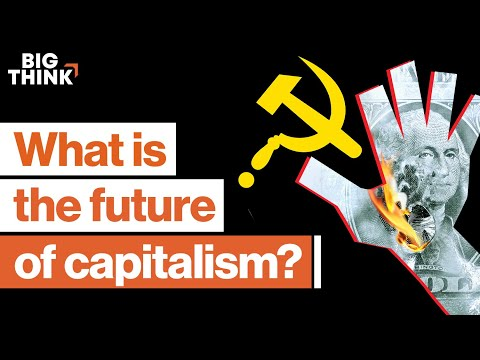 Is a capitalist-socialist economy inevitable? | Big Think from YouTube · Duration:  20 minutes 51 seconds