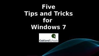 Five Tips and Tricks for Windows 7